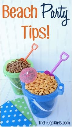 8 Fun Beach Party Ideas and Tips! ~ from TheFrugalGirls.com #beach #parties--------------------- I like the buckets idea and the crabby sandwich idea! ~ N