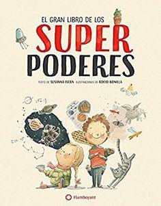 El gran libro de los superpoderes: Amazon.es: Susanna Isern, Rocio Bonilla: Libros