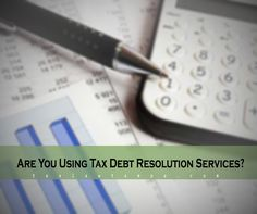 Are You Using Tax Debt Resolution Services?  With all the rules and regulations, it can be hard to find your way. That's why you need to hire a professional to help you resolve any tax-related issues. Not only will they be familiar with Tax Law, but they can also advise you on which method will work best for you.