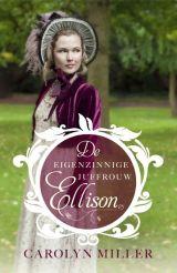 De eigenzinnige juffrouw Ellison ebook by Carolyn Miller - Rakuten Kobo Historical Romance, Pride And Prejudice, Jane Austen, Books To Read, How To Find Out, Reading, Regency, Cuppa Tea, Stamford