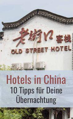 """Hotels in China haben ihre Eigenheiten. Bei der Hotelübernachtung in China gibt es ein paar Besonderheiten zu beachten. Keine Sorge, mit diesen Reisetipps wirst Du sicher durchs """"Reich der Mitte"""" reisen. Guilin, In China, Old Street, Innsbruck, China Travel, Dubai, Peking, Hotels, Beautiful"""