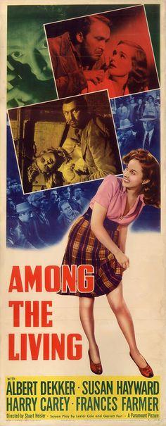 AMONG THE LIVING (1941) - Albert Dekker - Susan Hayward - Harry Carey - Frances Farmer - Directed by Stuart Heisler - Paramount - Insert Movie Poster.