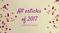 All articles of 2017 for the New Year! Visit coursefinders.com for more.