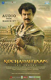 Download kochadaiiyaan Full Movie Hd(English: The king with a long,
