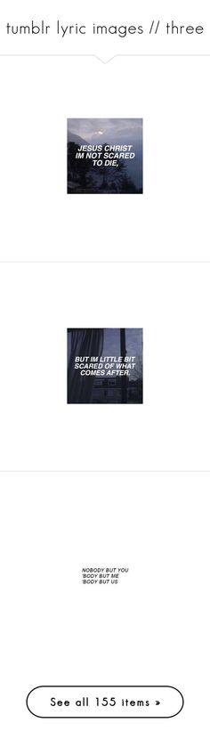"""""""tumblr lyric images // three"""" by elliebonjelly ❤ liked on Polyvore featuring pictures, quotes, lyrics, words, backgrounds, filler, phrase, saying, text and blue"""