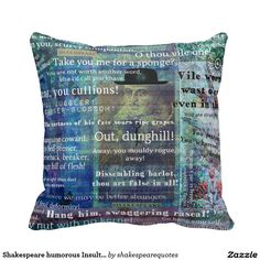 Shakespeare humorous Insult quotes Throw Pillow