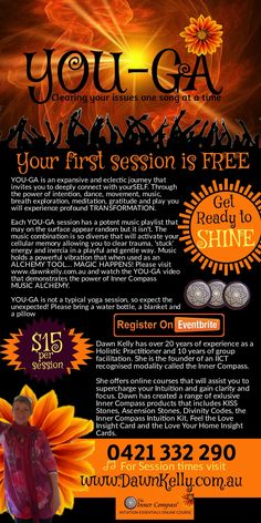 YOU-GA YOU-GA is an expansive and eclectic journey that invites you to deeply connect with yourSELF. Through the power of intention, dance, movement, music, breath exploration, meditation, gratitude and play you will experience profound TRANSFORMATION.