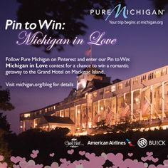 "Enter our ""Pin To Win: Michigan in Love"" contest by February 28 for the chance to win a #puremichigan Romantic Getaway"