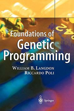 Foundations of Genetic Programming Data Science, Computer Science, Hacking Books, Genetic Algorithm, Nuclear Physics, Fluid Dynamics, Python Programming, Software Development, New Technology
