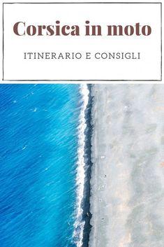 Corsica in moto Corsica, Sicily, Travel Inspiration, Andiamo, Camper, Italia, Travel, Caravan, Campers