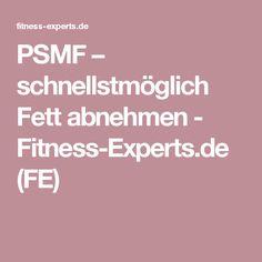 PSMF – schnellstmöglich Fett abnehmen - Fitness-Experts.de (FE)