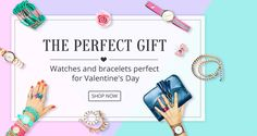 THE PERFECT GIFT, Watches and bracelets perfect for Valentine's Day, Up to 50% off.