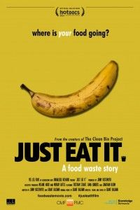 food waste campaign Just Eat It: A Food Waste Story 2014 Poster Love Food, A Food, Waste Art, Design Campaign, World Hunger, Food Advertising, Just Eat It, Edible Food, Leftovers Recipes