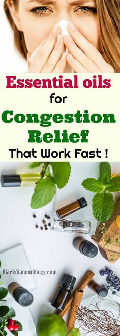 Best Essential Oils for Congestion, Sinus and Cold That Work Fast. With this home remedies you will get rid of cold fast #cold