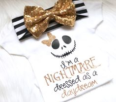 I'm a nightmare dressed as a daydream, jack and sally, newborn, new baby, baby girl, girls outfit, baby shower gift, going home outfit by PerfectlyPINKBow on Etsy https://www.etsy.com/listing/591961818/im-a-nightmare-dressed-as-a-daydream