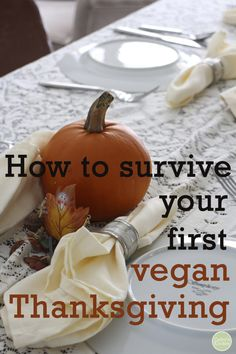 This has great tips for IBS-sufferers as well! - Here are 12 tips to surviving your first vegan Thanksgiving | cadryskitchen.com #vegan #thanksgiving