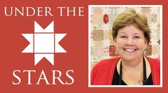 So pretty! Under the Stars #quilt #tutorial by Jenny Doan of The Missouri Star Quilt Company!