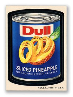 Topps Wacky Packages  2nd Series 1973 DULL PINEAPPLE