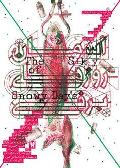Hosein Shishehgar, The Sky of Snowy Days Bonnie and Clyde, 2013