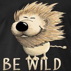 Be wild T-Shirt Comics Und Cartoons, Baby T Shirts, Baby Accessoires, Book Value, Safari, Snapback Cap, Comic Books, Teddy Bear, Humor