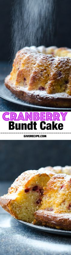 Cranberry Bundt Cake is made with my basic cake mixture. Very easy and simple. Moist inside and crusty outside. | giverecipe.com | #cake #cranberry