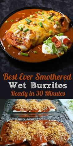 Best Ever Smothered Wet Burritos . ready in 30 minutes. These beef & bean wet burritos are smothered with red sauce & melted cheese. Top with your favorites such as guacamole, sour cream, lettuce, onion, and tomatoes. Mexican Dishes, Mexican Food Recipes, Beef Recipes, Cooking Recipes, Healthy Recipes, Recipies, Recipes With Refried Beans, Best Food Recipes, Mexican Easy