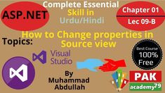 ASP.net Tutorial : Change properties in Source view[Ch # 01 | Lec # 09 B] Change, Make It Yourself, Reading