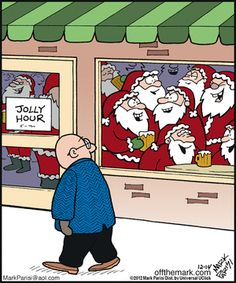 forget Happy Hour ~ it's Jolly Hour! Christmas Jokes, Christmas Cartoons, Christmas Fun, Christmas Comics, Christmas Projects, Vintage Christmas, Christmas Cards, Naughty Santa, Bad Santa