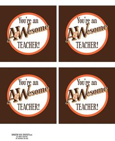 Free printable AWesome teacher tag... attach to A rootbeer or cream soda for a cute gift
