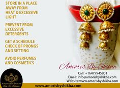 Your Jewellery Needs Your Care. Here Are Some Tips You Can Follow To Prevent It.  To Place Your Order Contact: Call: +1 6479945801 Email: info@amorisbyshikha.com  web: http://amorisbyshikha.com/ #Amorisbyshikha #Loveforelegance #Careforyourjewllery #Jewelleryispower
