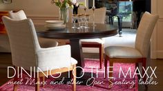 NEW Open Seating mix and match dining tables and chairs at somerton-dwelling #somertondwelling #holiday #dining