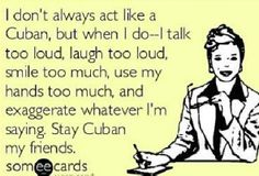 Cubanita humor! love it!!  Can you identify with this even if you're not Cuban?  :)