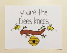 You're the Bee's Knee's - Postcard