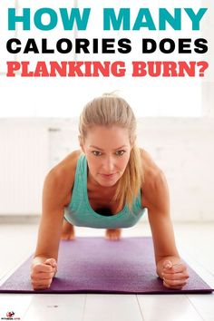 If you would like to know how many calories you do burn when performing a plank, there are multiple things to consider. Read more. Fitness Workout For Women, Fitness Tips, Fitness Workouts, Fun Workouts, At Home Workouts, Exercise Routines, Workout Bodyweight, Arm Toning Exercises, Planking