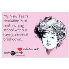 Nursing School Humor, Nursing Memes, Mental Breakdown, Year Resolutions, Someecards, Back To School, Funny Memes, Life, Nervous Breakdown