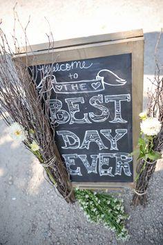 #bestdayever wedding sign