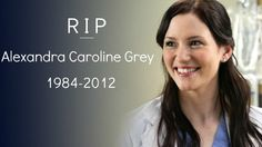 "RIP Lexie - ""You are soo deeply missed on Grey's."" I loved your character."