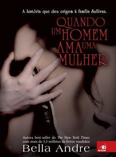 Quando um homem ama uma mulher (Kissing under the Mistletoe) – Bella Andre – #Resenha | O Blog da Mari