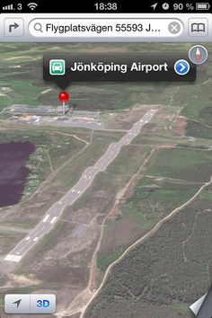 """""""I wouldn't land on JÖNKÖPING AIRPORT if I was a flight captain."""" Courtesy of Apple's iOS6 Maps."""