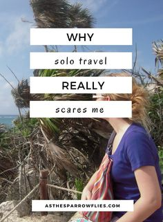 Solo Female Travel | Travel Tips | Independent Traveller | Travelling Alone: