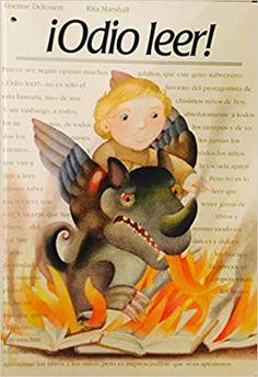 "Etienne Delessert / Rita Marshall. ""¡Odio leer!"". Editorial Lumen Editorial, Teddy Bear, Animals, Reading, Libros, Animales, Animaux, Teddy Bears, Animal"