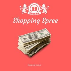 SHOPPING SPREE (video in description) by Baha | Baha  | Free Listening on SoundCloud