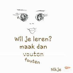 Wil je leren? #citaten #spreuken