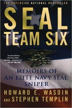 Amazon.com: SEAL Team Six: Memoirs of an Elite Navy SEAL Sniper (9781250006950): Howard E. Wasdin, Stephen Templin: Books