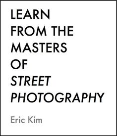 Free E-book: Learn From the Masters of Street Photography