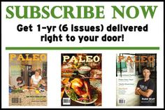 Paleo Magazine. This is a great mag. I look forward to getting it everytime.