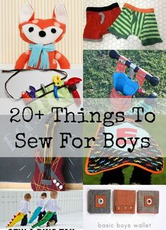 Things To Sew For Boys. All free pattern and tutorials for things boys would love from toys to clothes.