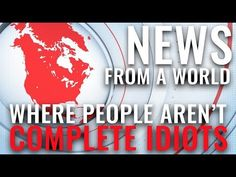 """Love this video of how news about climate change is received in """"a world where people aren't complete idiots"""""""