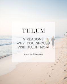 5 reasons why you should visit Tulum by Petra Veikkola www.nellaino.com