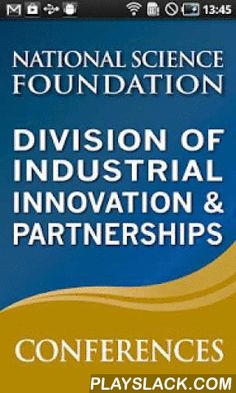 NSF IIP  Android App - playslack.com , National Science Foundation (NSF) / Division of Industrial Innovation and Partnerships (IIP) Conference ToolThe Division of Industrial Innovation and Partnerships (IIP) is housed within the Directorate for Engineering (ENG) at the National Science Foundation (NSF). IIP serves the entire foundation by fostering partnerships to advance technological innovation and plays an important role in the public-private innovation partnership enterprise. IIP seeks…